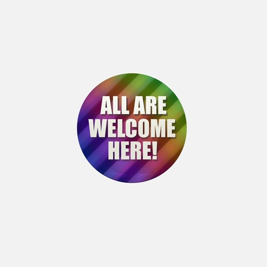 All Are Welcome Here Mini Button