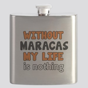 Without Maracas My Life Is Nothing Flask