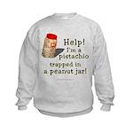 Pistachio in Peanut Jar Kids Sweatshirt