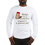 Pistachio in Peanut Jar Long Sleeve T-Shirt