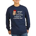 Pistachio in Peanut Jar Long Sleeve Dark T-Shirt
