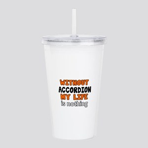 Without Accordion My L Acrylic Double-wall Tumbler