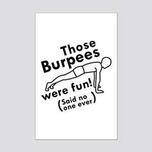 Those Burpees Were Fun Mini Poster Print