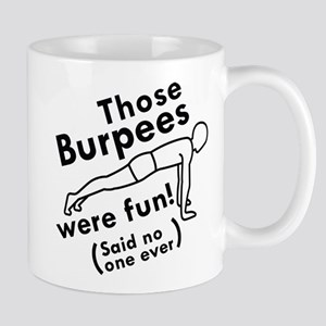 Those Burpees Were Fun Mug
