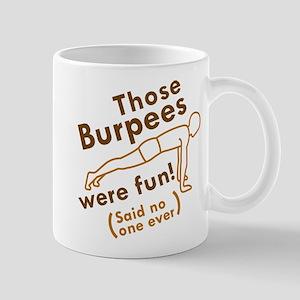 Those Burpees Were Fun Mug