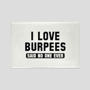 I Love Burpees Rectangle Magnet