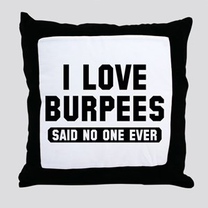 I Love Burpees Throw Pillow
