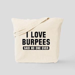 I Love Burpees Tote Bag