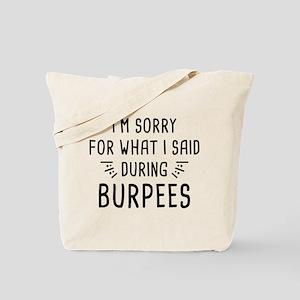 Said During Burpees Tote Bag