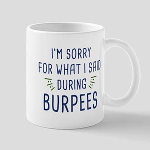 Said During Burpees Mug