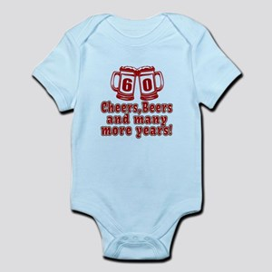 60 Cheers Beers And Many More Year Infant Bodysuit