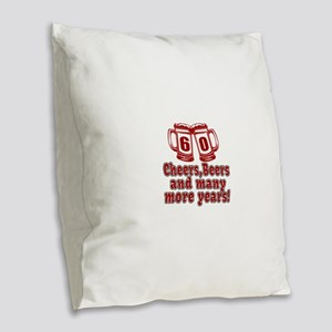 60 Cheers Beers And Many More Burlap Throw Pillow