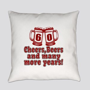 60 Cheers Beers And Many More Year Everyday Pillow