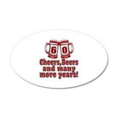 60 Cheers Beers And Many Mor Wall Decal