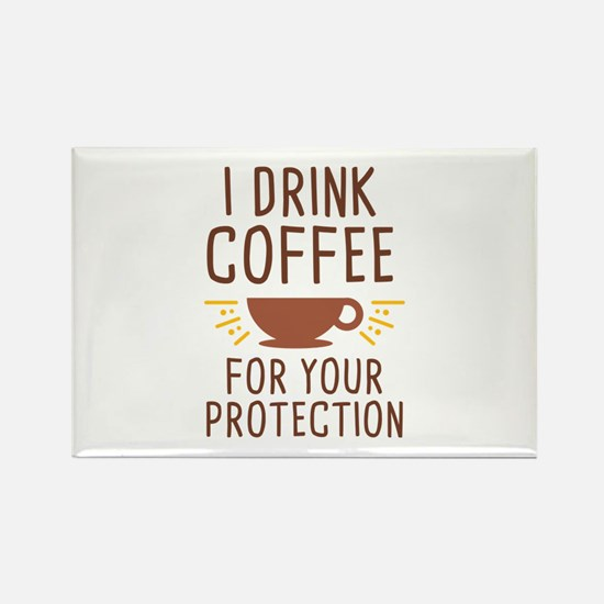 I Drink Coffee Rectangle Magnet