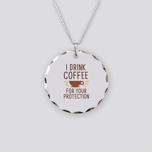I Drink Coffee Necklace Circle Charm