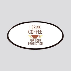 I Drink Coffee Patches