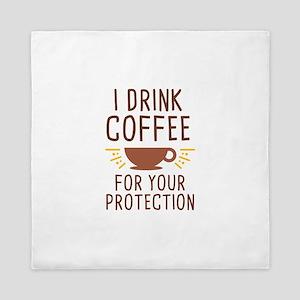 I Drink Coffee Queen Duvet