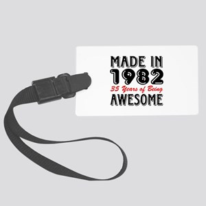 Made In 1982 35 Years of Being A Large Luggage Tag