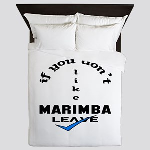 If you don't like Marimba Leave ! Queen Duvet