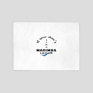 If you don't like Marimba Leave ! 5'x7'Area Rug