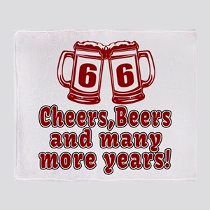 66 Cheers Beers And Many More Years Throw Blanket