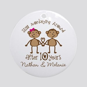 10th Anniversary Funny Personalized Gift Round Orn