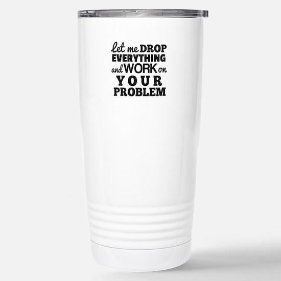 Let me DROP Stainless Steel Travel Mug