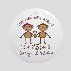 25th Anniversary Funny Personalized Gift Round Orn