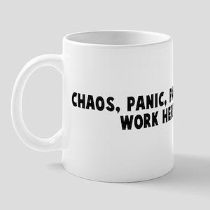 Chaos panic pandemonium   my  Mug