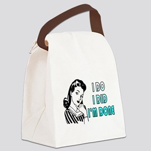 i do i did i'm done Canvas Lunch Bag