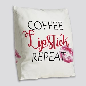 Coffee Lipstick Repeat Burlap Throw Pillow