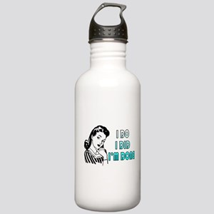 i do i did i'm don Stainless Water Bottle 1.0L