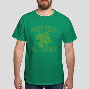 Part Irish All Trouble Dark T-Shirt