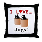 I Love Jugs Throw Pillow