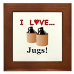 I Love Jugs Framed Tile