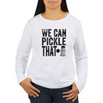 Pickle That Long Sleeve T-Shirt