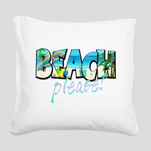 Kids Beach Please! Square Canvas Pillow