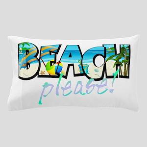 Kids Beach Please! Pillow Case