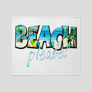 Kids Beach Please! Throw Blanket