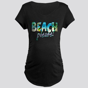 Kids Beach Please! Maternity T-Shirt