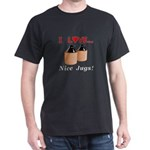I Love Nice Jugs Dark T-Shirt