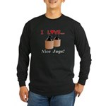 I Love Nice Jugs Long Sleeve Dark T-Shirt