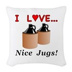 I Love Nice Jugs Woven Throw Pillow