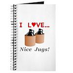 I Love Nice Jugs Journal