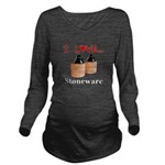 I Love Stoneware Long Sleeve Maternity T-Shirt