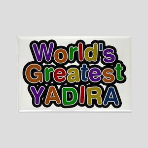 World's Greatest Yadira Rectangle Magnet