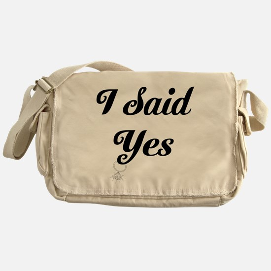 I Said Yes Design Messenger Bag