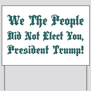 WE THE PEOPLE... Yard Sign