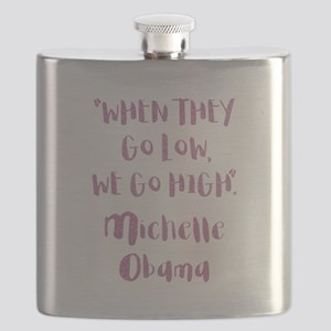 WHEN THEY GO LOW... Flask